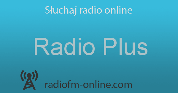 Radio Plus Słuchaj